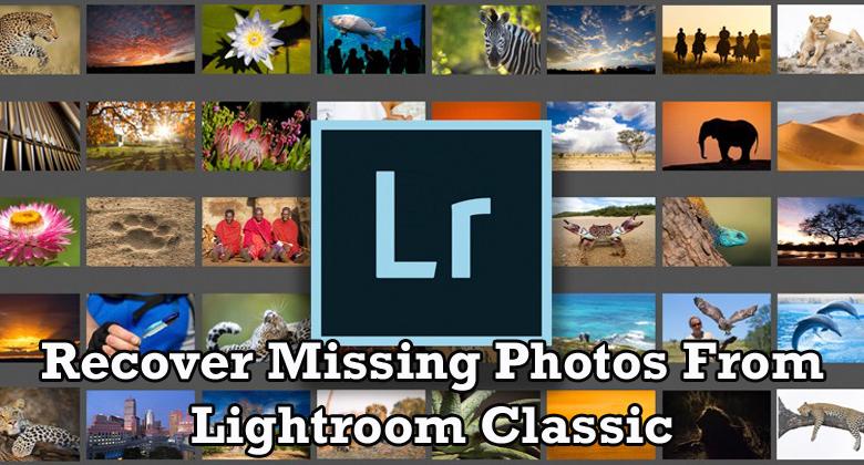 Lightroom missing photos