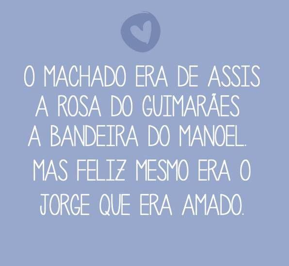 Machado De Assis Guimarães Rosa Manoel Bandeira Jorge