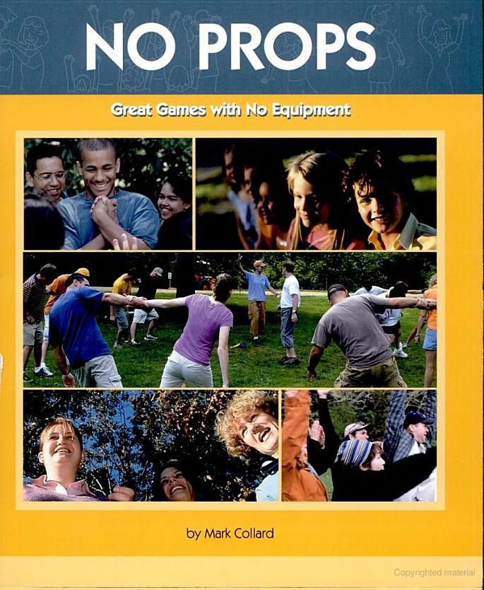 No Props Great Games With No Equipment Mark Collard