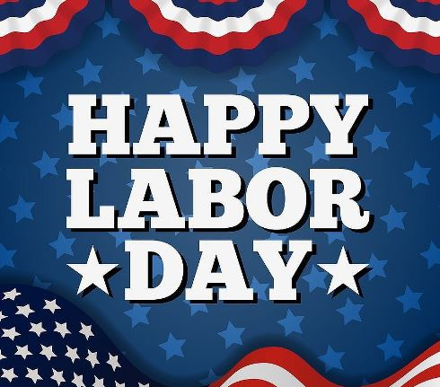 Closed For Labor Day 2020 Usa Day Labor Last Holiday
