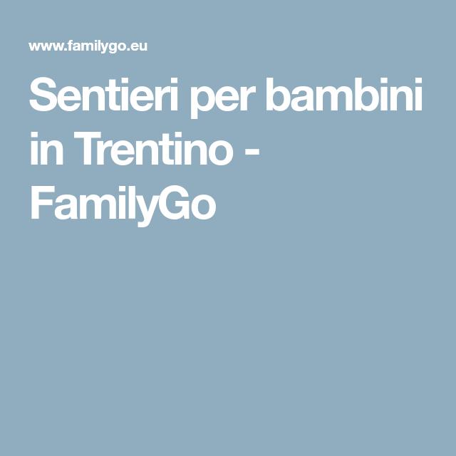 Sentieri per bambini in Trentino - FamilyGo