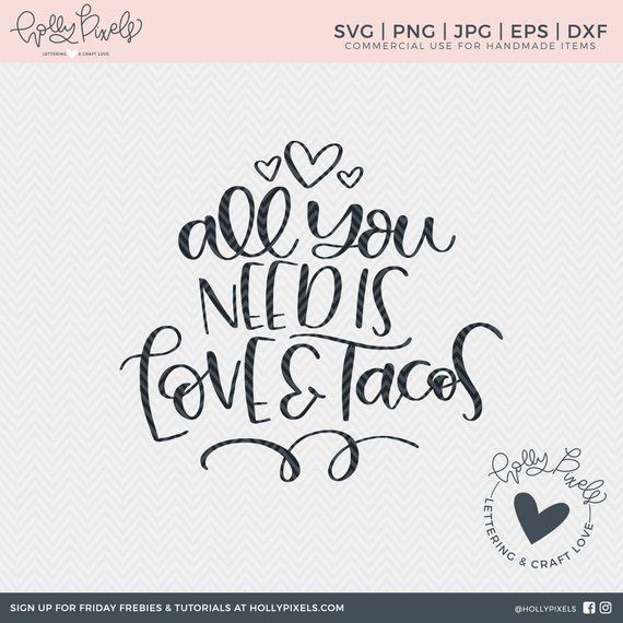 Download Valentine SVG All You Need is Love and Tacos Valentines ...