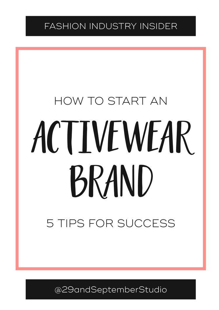 How to start an Activewear brand — The Fashion Business