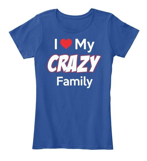 Download I Love My Crazy Family T Shirt Design Template Shirts Creative T Shirt Design
