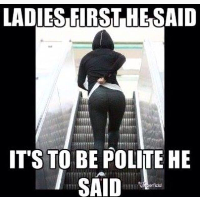 Ladies First Best Funny Pictures Funny Memes Funny Pictures