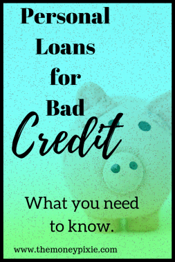 Personal Loans For Bad Credit What You Need To Know Loans For Bad Credit Personal Loans Loans For Poor Credit