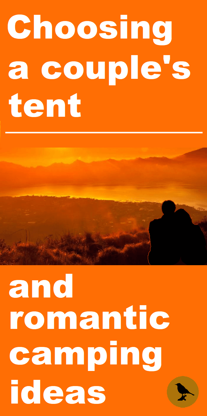 Choosing A Couple's Tent And Romantic Camping Trip Ideas ...