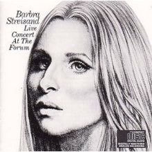 Barbra Streisand - Live Concert At The Forum
