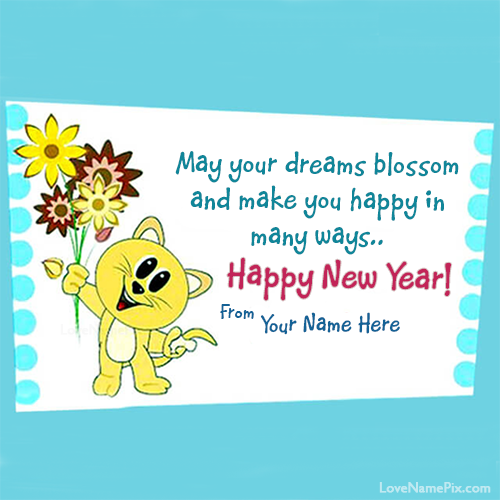 write any name on cute new year wishes card image and made some ones new year more special by using these unique name new year wish cards also express your