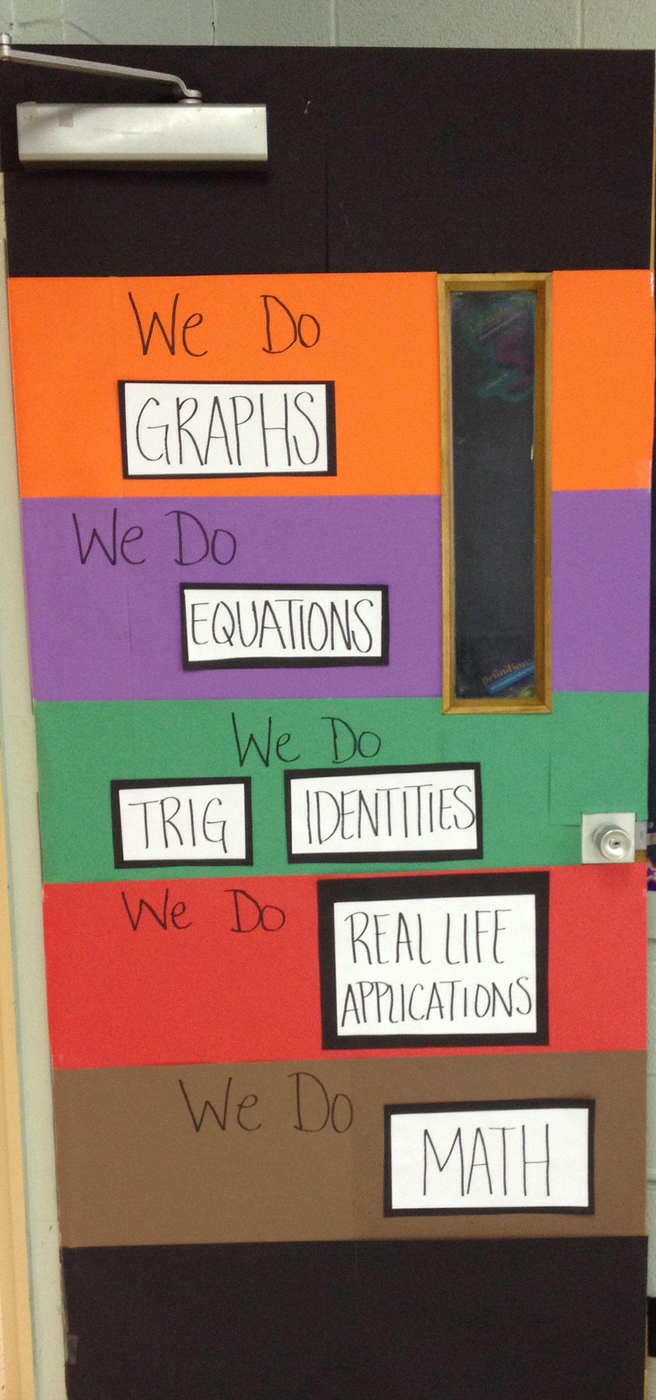 Math Door Decorations My Classroom Math Classroom Math Door