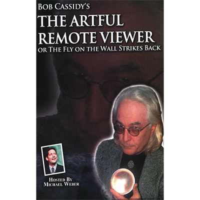The Artful Remote Viewer By Bob Cassidy Audiobook The Next In Bob Cassidy S Highly Acclaimed Series Of Mentalism Telesemin Remote Viewing Remote Magic Book