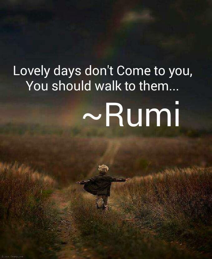 Rumi Wisdom. Luv This Quote.