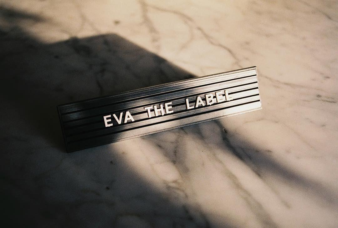 EVA. (@evathelabel) EVA THE LABEL.