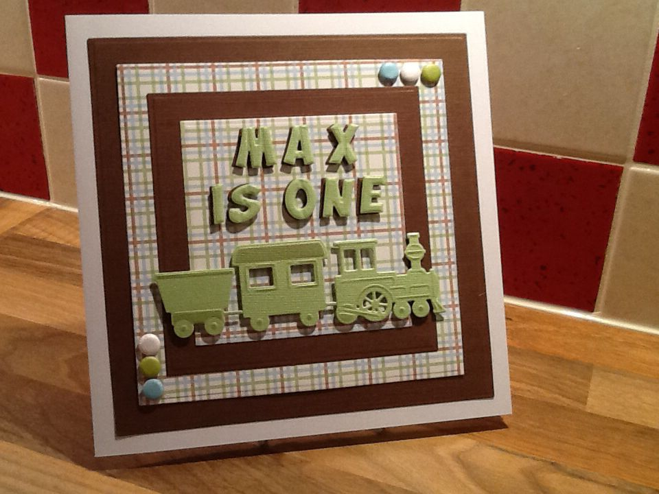 Here is a card I made for our Great Nephew's 1st Birthday.