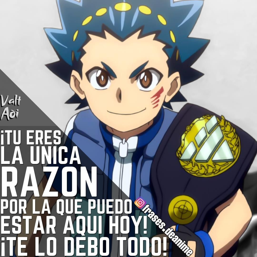 El Personaje Valt Aoi El Anime Beyblade Burst Frases Del Anime Anime Frases Otakus