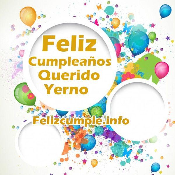 Feliz cumpleaños querido yerno a pesar que nos encontramos lejos te deseo toda la felicidad con