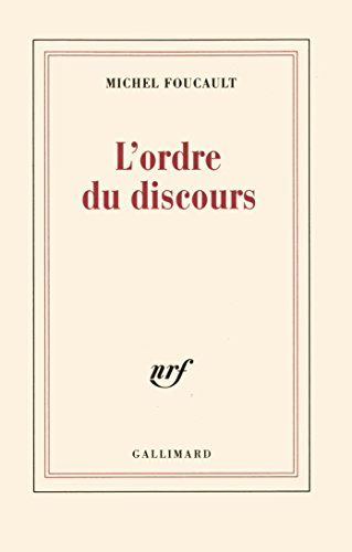 L'Ordre du Discours (French Edition)