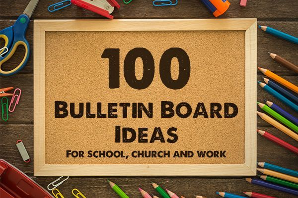 100 bulletin board ideas and themes for school church and for Inspirational quotes for office notice board