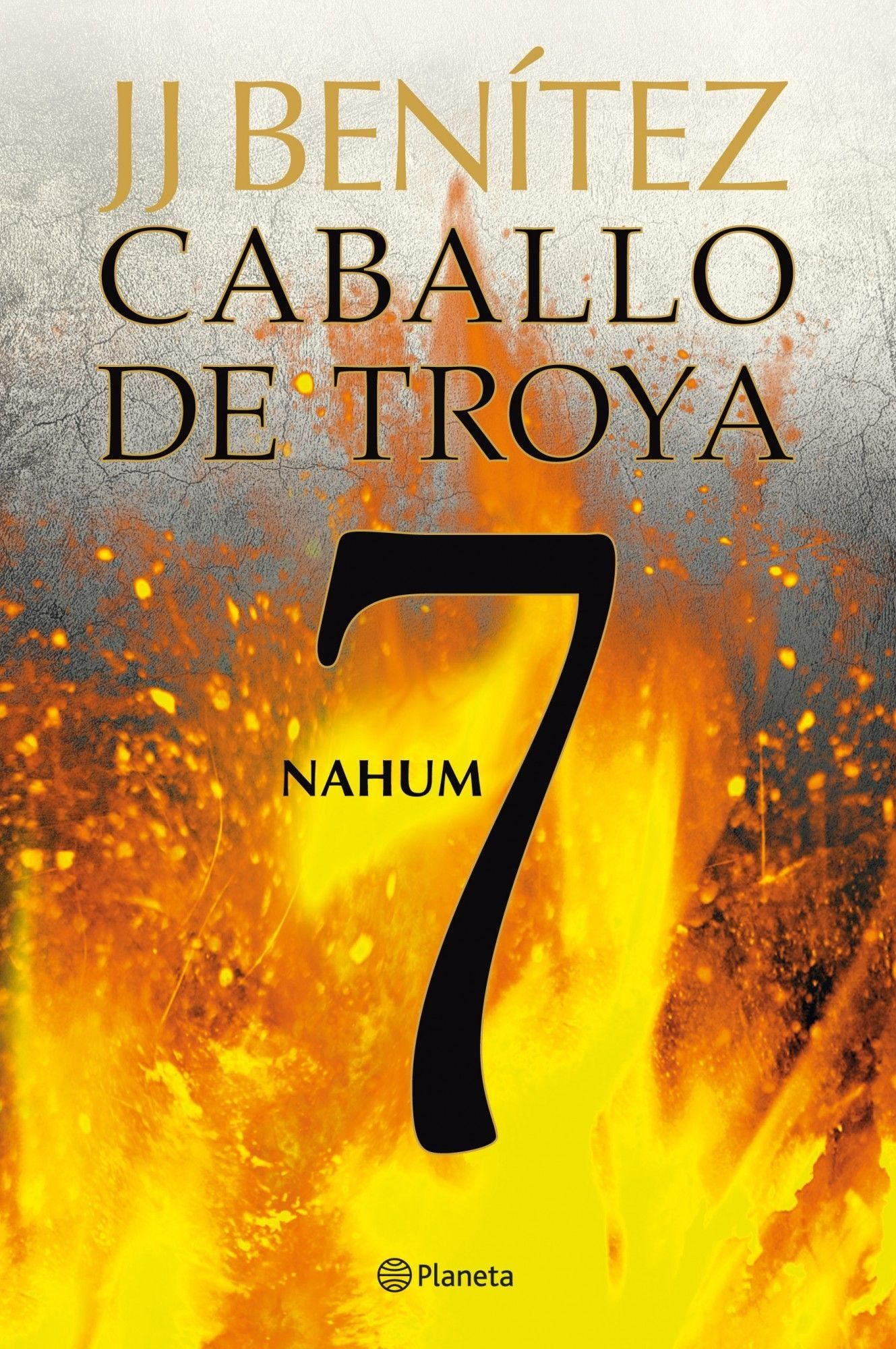 Nahum Caballo De Troya 7 Biblioteca J J Ben ªtez De