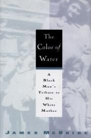 James McBride\'s The Color of Water A memoir and tribute to the ...