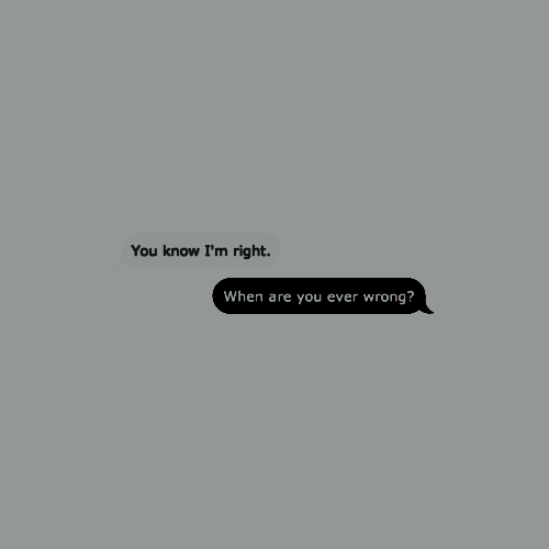 You Are Always Right Baby Text Aesthetic Cute Texts Text Quotes