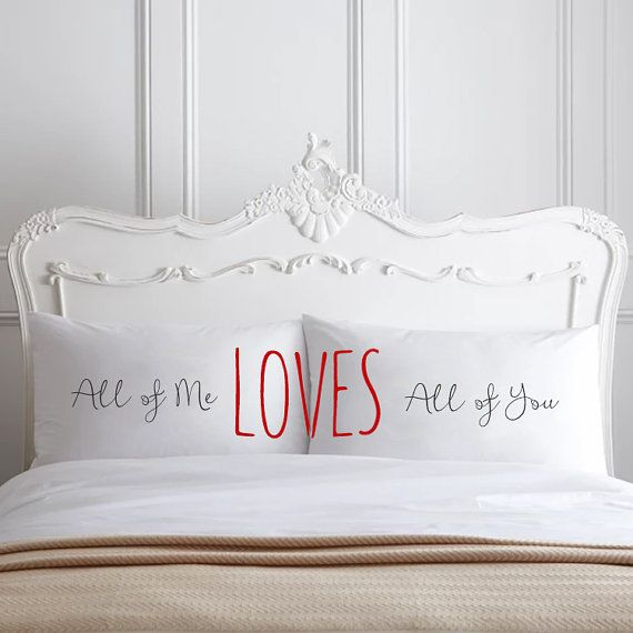 All Of Me Loves All Of You Couple Pillow cases Home Decor 2nd Cotton ...