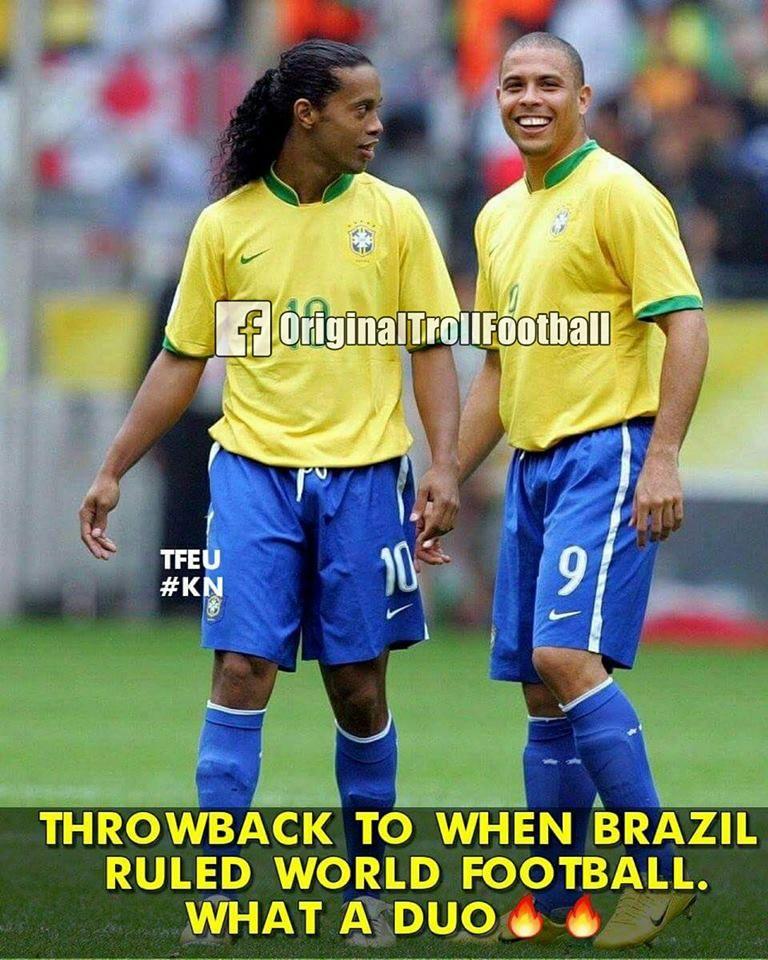 """Once upon a time "" Brazil football team, Ronaldo"