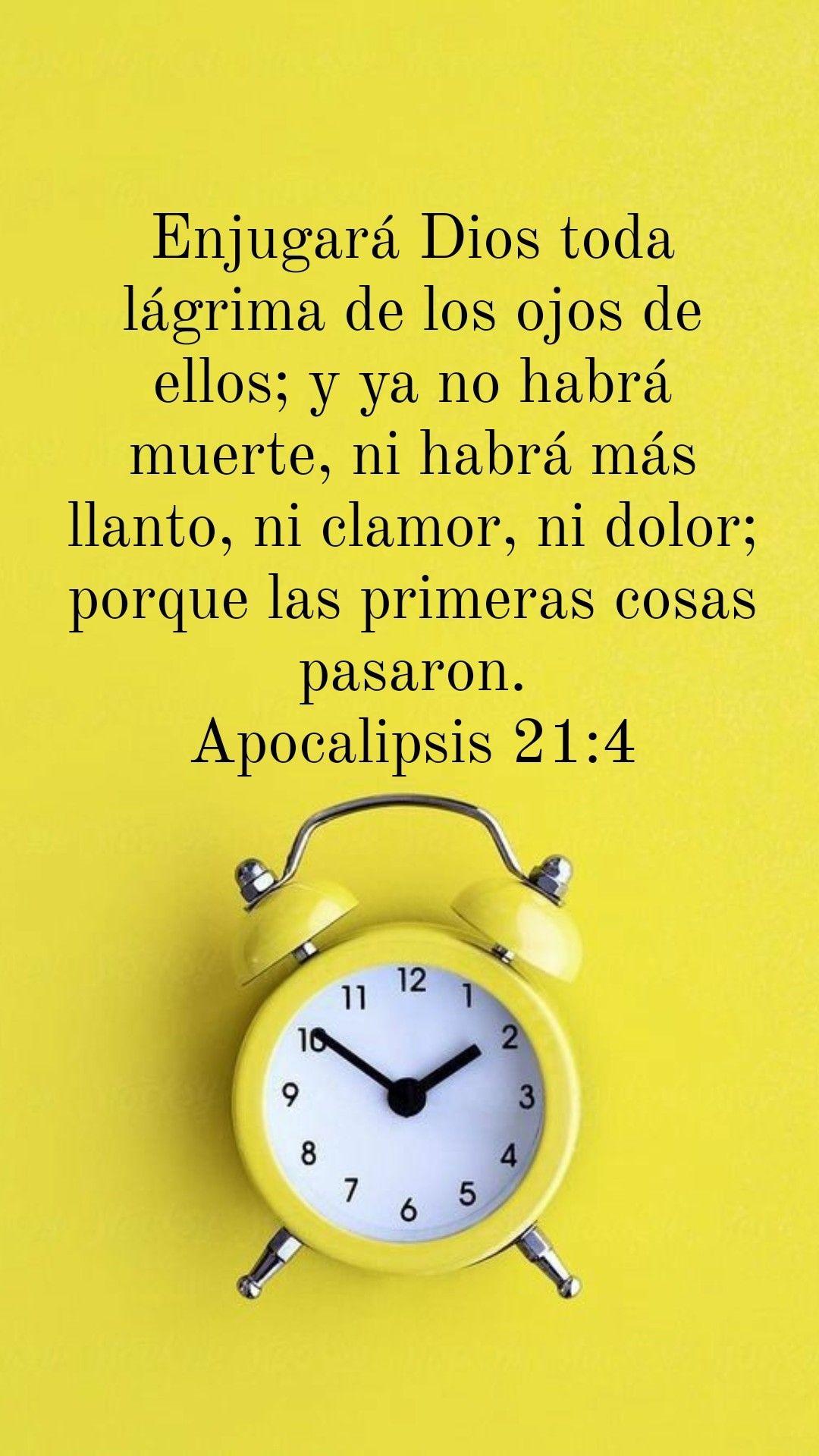 Apocalipsis 21 4 Frases Biblicas De Animo Reflexiones De Dios Palabra De Dios Biblia
