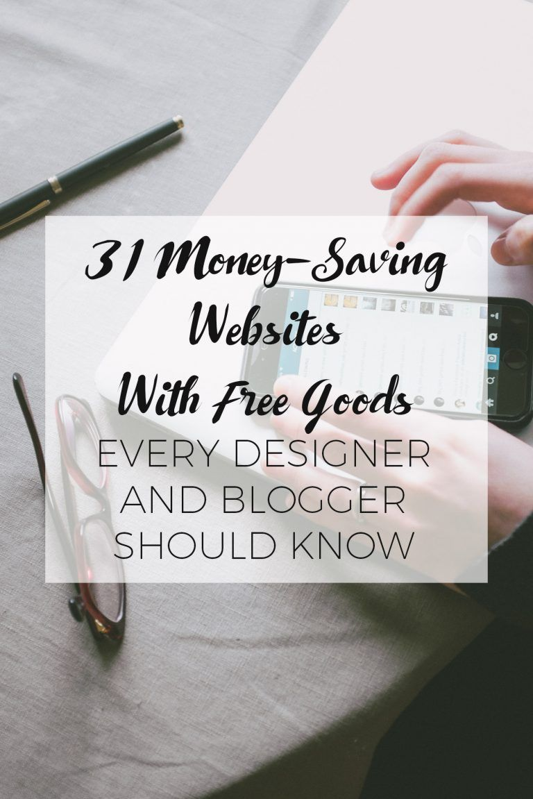 31 Money-Saving Websites With Free Goods Every Designer and Blogger Should Know