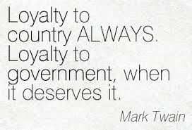 Loyalty Country Quotes Sayings Loyalty