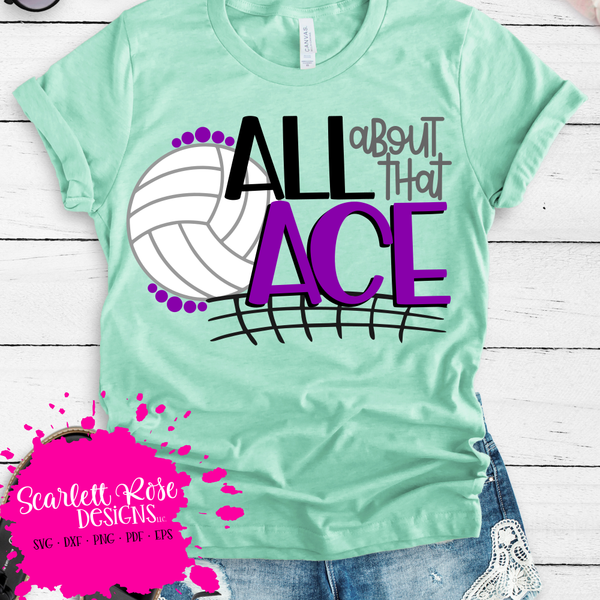 All About That Ace Volleyball Svg Svg Silhouettecameo Cricut Svgfile Sports Volleybal Volleyball Shirt Designs Volleyball Outfits Volleyball Mom Shirts