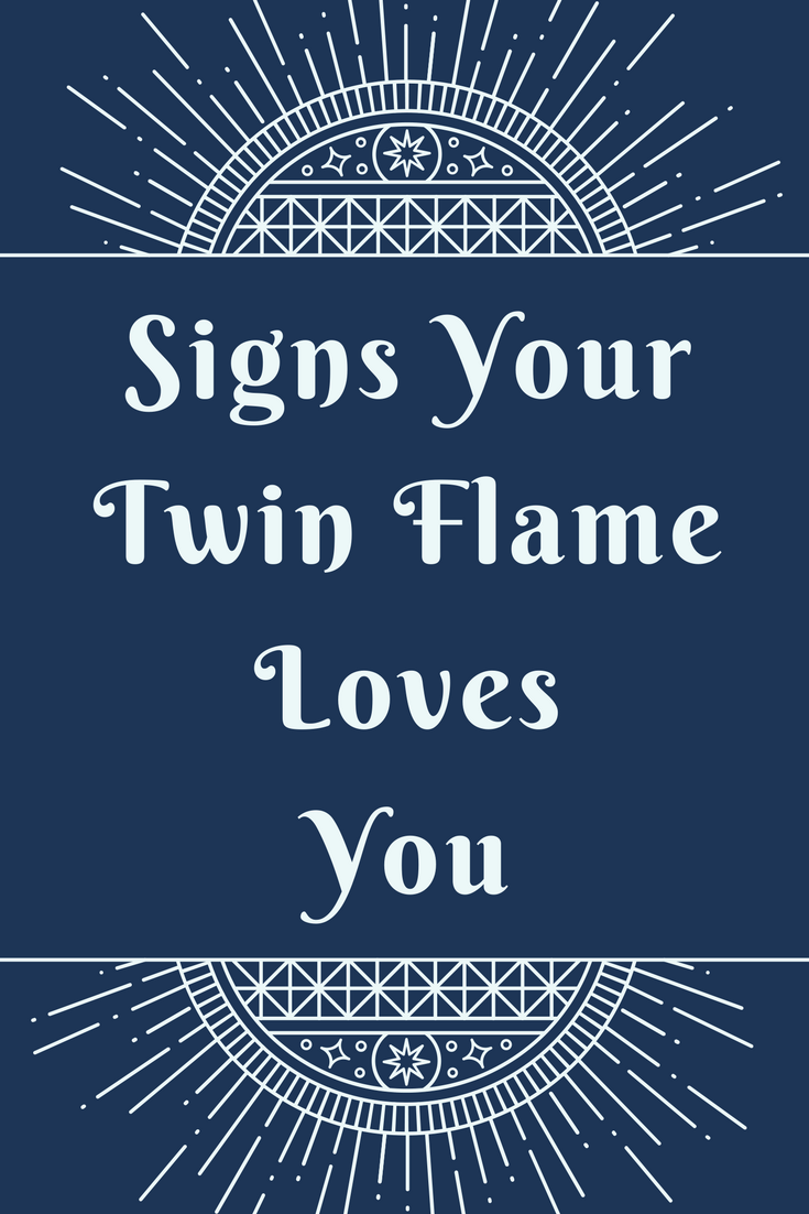 Signs Your Twin Flame Really Does Love You | Twin Flames 11