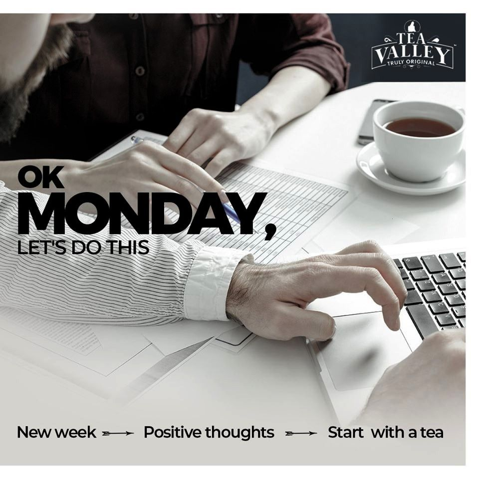 For Soul Give yourself a kick start with tea valley and boost up your week with positive vibesGive yourself a kick start with tea valley and boost up your week with posit...