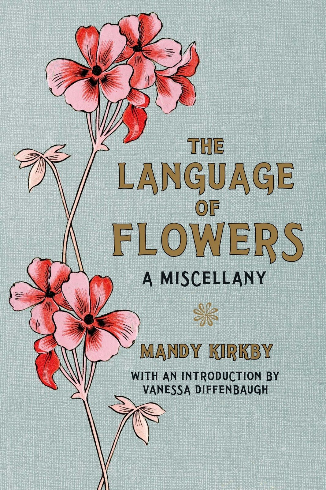 The Language of Flowers by Vanessa Diffenbaugh (With