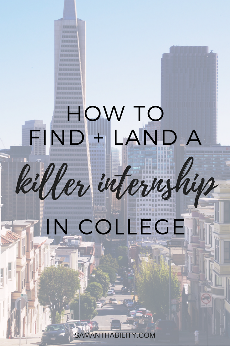how to and land an internship the o jays student centered tips and resources for how to and land a killer internship in college finding