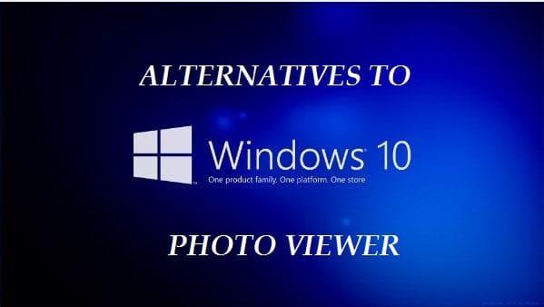 7 Best Windows 10 Photo Viewer App Alternatives 2019 Free Download Windows 10 Photo Viewer Best Windows