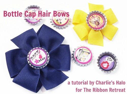 Bottle Cap Hair Bows The Ribbon Retreat Blog Hair Bows Diy Hair Accessories Making Hair Bows