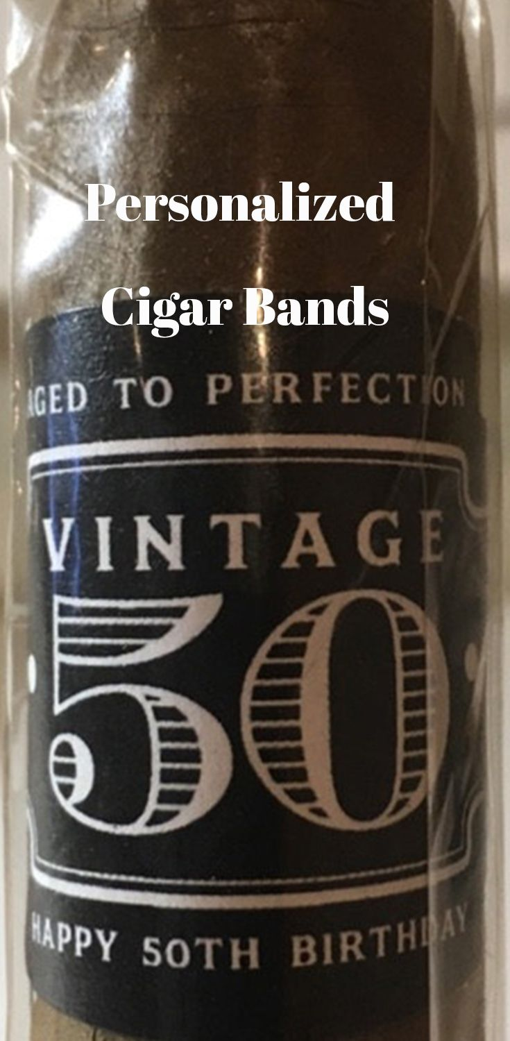 Happy 50th Birthday Celebrate With A Personalized Cigar