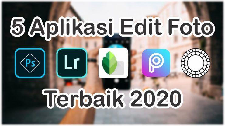 5 Aplikasi Edit Foto Terbaik 2020 Android Ios Iphone Aplikasi Android