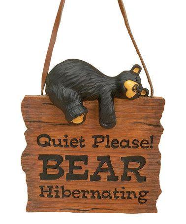 Quiet Please Bear Sign Zulily Medved Rezba Po Derevu Derevo