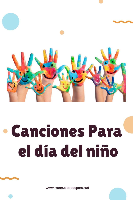 Canciones Día Del Niño Canciones Infantiles Y Villancicos Recursos Educativos Para Infantil Primaria Y Secundaria Canciones Infantiles Día Del Niño Día De Los Niños