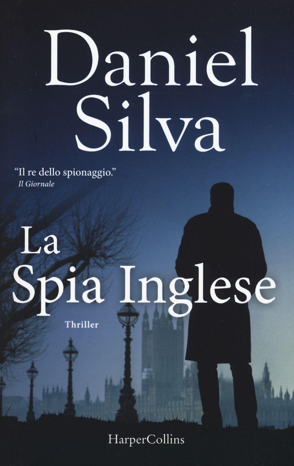 Libro La spia inglese di Daniel Silva Book release