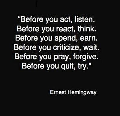 -Ernest Hemingway