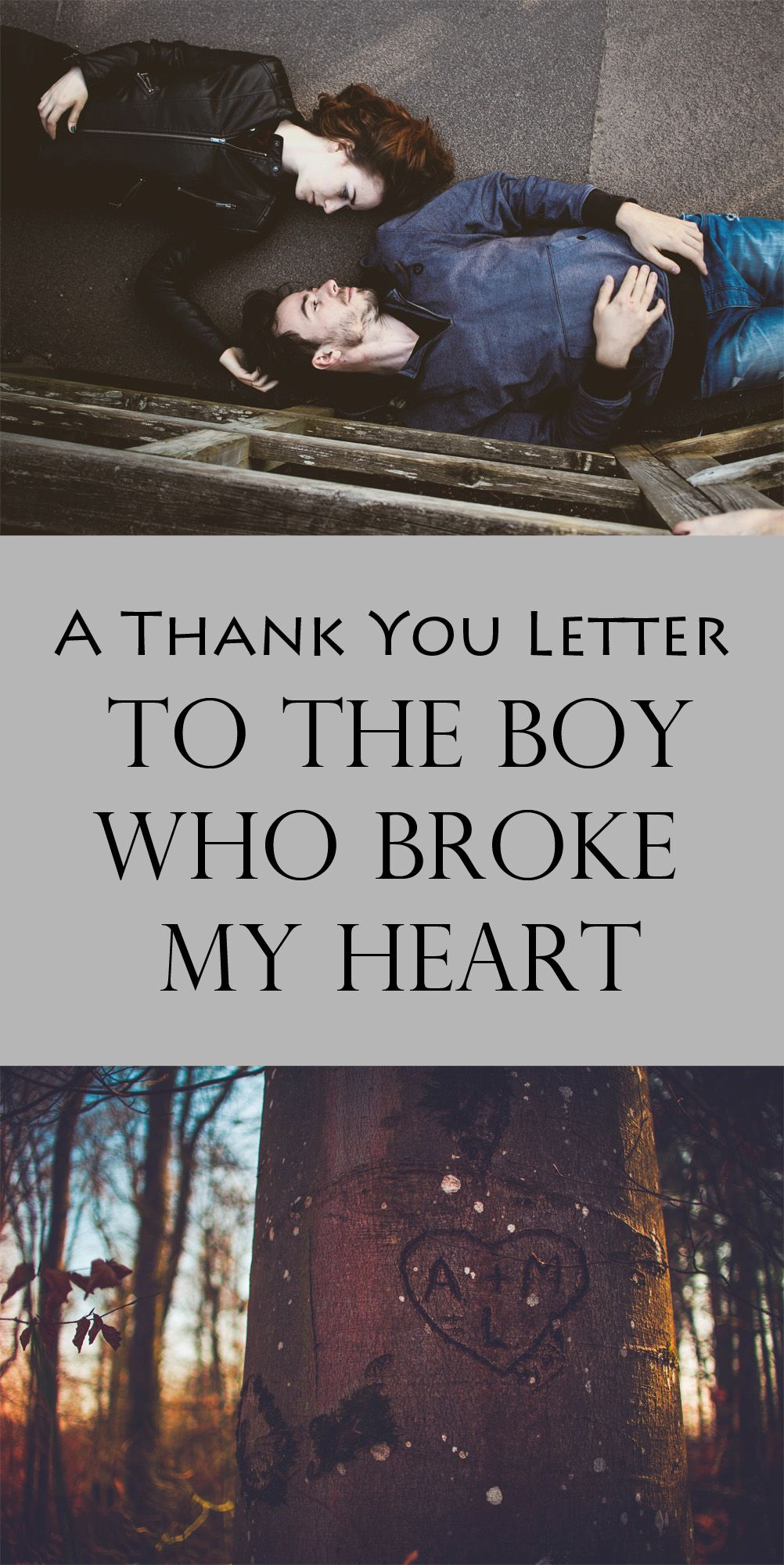 A Thank You Letter to the Boy Who Broke My Heart | To whom I loved