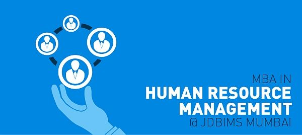 Mba Course In Human Resource Management Mumbai By Jdbims Sndt