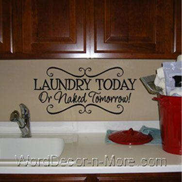Hahaha LAUNDRY TODAY Wall DecalLaundry Todaylaundry Room Wall - Wall decals laundry room