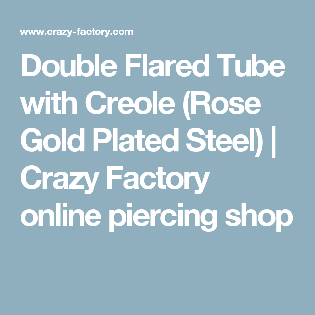 Double Flared Tube with Creole (Rose Gold Plated Steel) | Crazy Factory online piercing shop