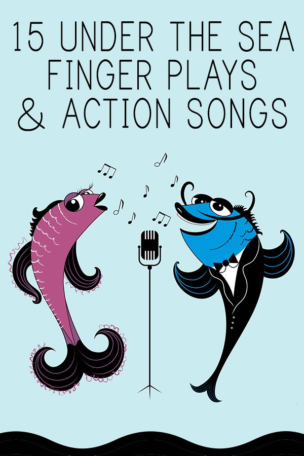 15 Under the Sea Rhymes, Finger Plays & Action Songs ...
