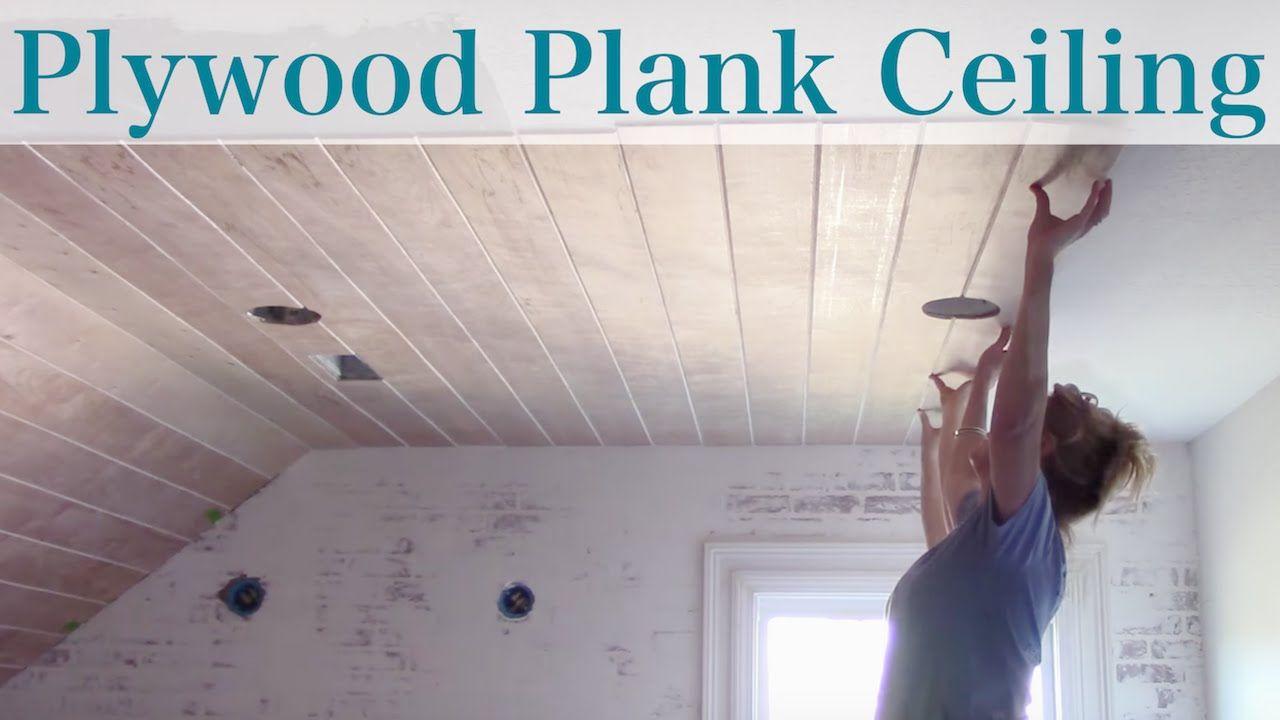 Diy Plywood Plank Ceiling Plank Ceiling Diy Shiplap Shiplap