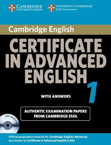 Cambridge Certificate In Advanced English 1 With Answers Official Examination Papers From Univ Advanced English English Learning Books English Grammar Book
